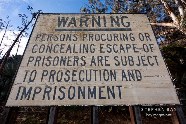 Warning sign. Alcatraz, California.